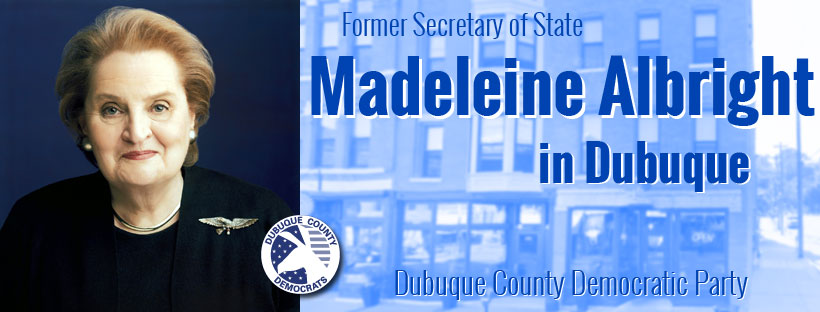 Madeleine Albright in Dubuque