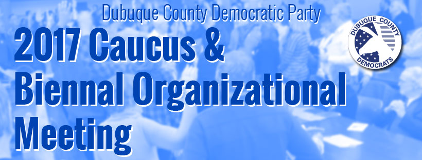 2017 Caucus & Biennial Organizational Meeting