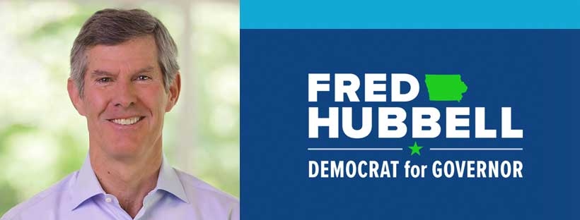 Fred Hubbell for Iowa Governor