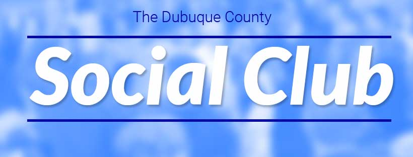 The Dubuque County Social Club
